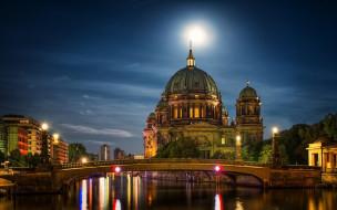 города, берлин , германия, мост, собор, фонари, река