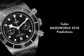 tudor, бренды, швейцария, бренд, baselworld, 2018, наручные, часы